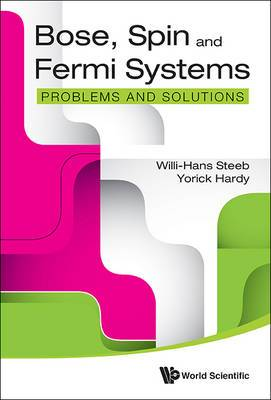 Bose, Spin And Fermi Systems: Problems And Solutions