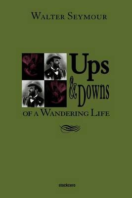 Ups & Downs of a Wandering Life