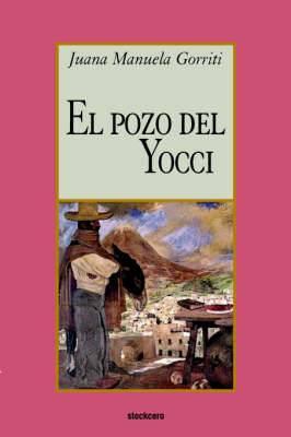 El Pozo Del Yocci