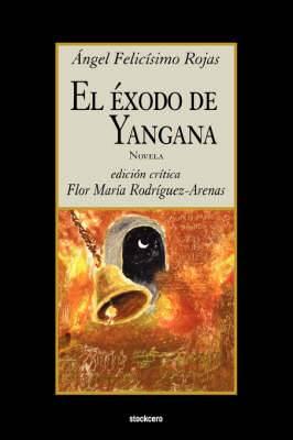 El Exodo De Yangana
