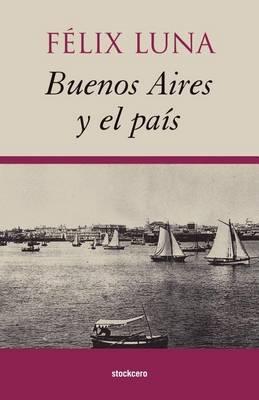 Buenos Aires Y El Pais