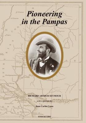 Pioneering in the Pampas