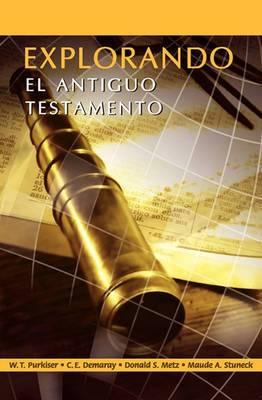 Explorando El Antiguo Testamento (Spanish: Exploring the Old Testament)