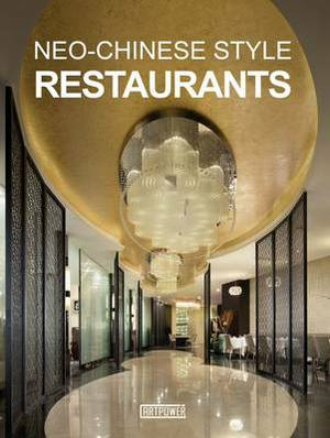 Neo-Chinese Style Restaurants