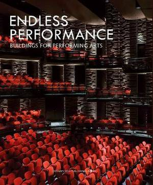 Endless Performance: Buildings for Performing Arts