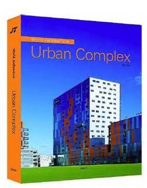 World Architecture 4: Urban Complex