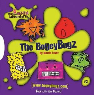 The Bogey Bugz: Set 2:  Big Leak ,  Big Melt ,  Big Tree ,  Big Wet