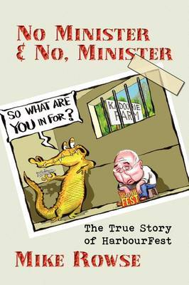 No Minister & No, Minister  : The True Story of Harbourfest