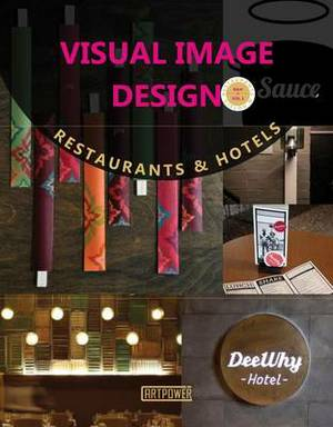 Visual Image Design: Restaurants & Hotels