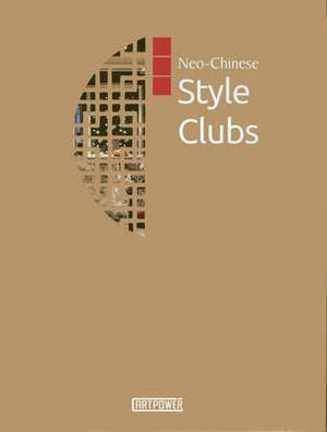 Neo-Chinese Style Clubs