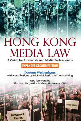 Hong Kong Media Law: A Guide for Journalists and Media Professionals