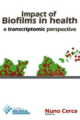Impact of Biofilms in Health: A Transcriptomic Perspective