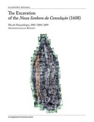 The Excavation of the Nossa Senhora Da Consolacao (1608)