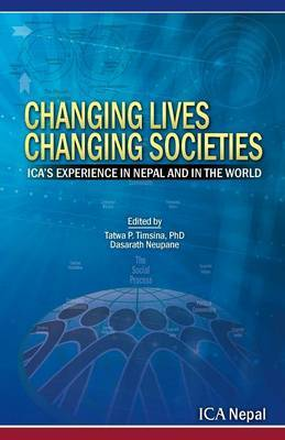 Changing Lives Changing Societies: Ica's Experience in Nepal and in the World