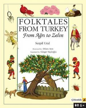 Folktales from Turkey: From Agri to Zelve