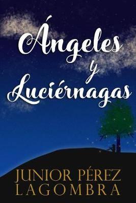 Angeles y Luciernagas