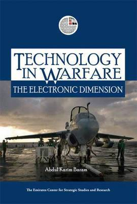 Technology in Warfare: The Electronic Dimension