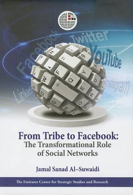 From Tribe to Facebook: The Transformational Role of Social Networks