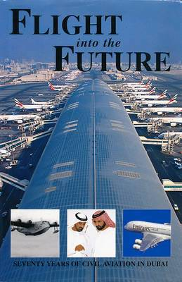 Flight into the Future: Seventy Years of Civil Aviation in Dubai