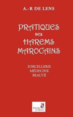 Pratiques Des Harems Marocains