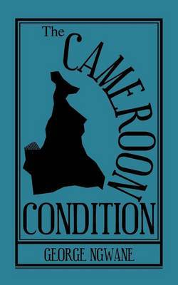 The Cameroon Condition