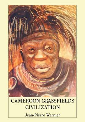Cameroon Grassfields Civilization