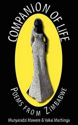 Companion of Life. Poems from Zimbabwe