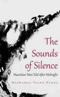 The Sounds of Silence. Mauritian Tales Told After Midnight
