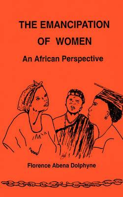 The Emancipation of Women: An African Perspective