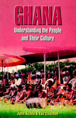 Ghana: Understanding the People and Their Culture