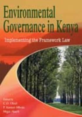 Environmental Governance in Kenya: Implementing the Framework Law