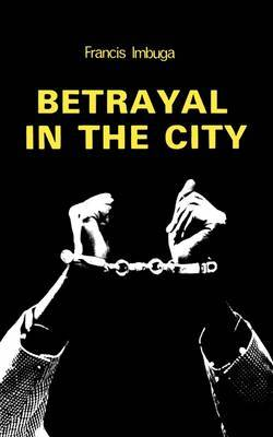 Betrayal in the City
