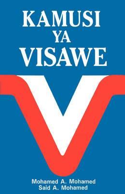 Kamusi YA Visawe/Swahili Dictionary of Synonyms