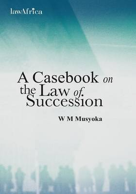 A Casebook on the Law of Succession