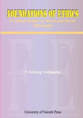 Foundations of Ethics. a Critical Reader in Moral and Social Philosophy