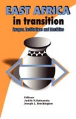 East Africa in Transition: Images, Institutions and Identities