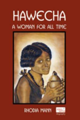 Hawecha: A Woman for All Time