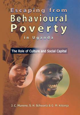 Escaping from Behavioural Poverty in Uganda: The Role of Culture and Social Capital