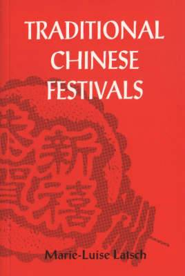 Traditional Chinese Festivals