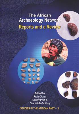 The African Archaeology Network: Reports and a Review