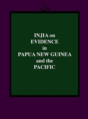 Injia on Evidence in Papua New Guinea and the Pacific
