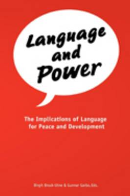Language and Power: The Implications of Language for Peace and Development