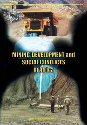 Mining, Development and Social Conflicts in Africa
