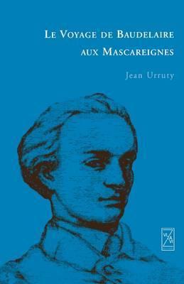 Le Voyage de Baudelaire Aux Mascareignes