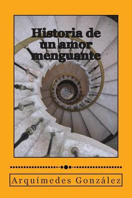 Historia de Un Amor Menguante