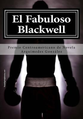 El Fabuloso Blackwell: Premio de Novela Corta