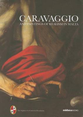 Caravaggio and Painters of Realism in Malta