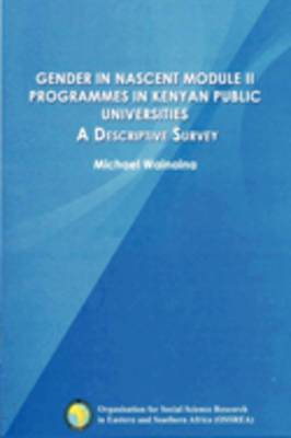 Gender in Nascent Module II Programmes in Kenyan Public Universities: A Descriptive Survey