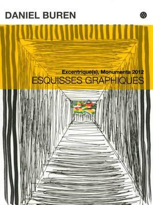 Daniel Buren: Esquisses Graphiques: Excentrique(s), Monumenta 2012