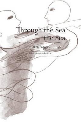 Through the Sea the Sea